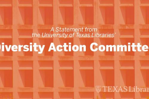 """Graphic with text, """"A statement from the UT Libraries' Diversity Action Committee"""