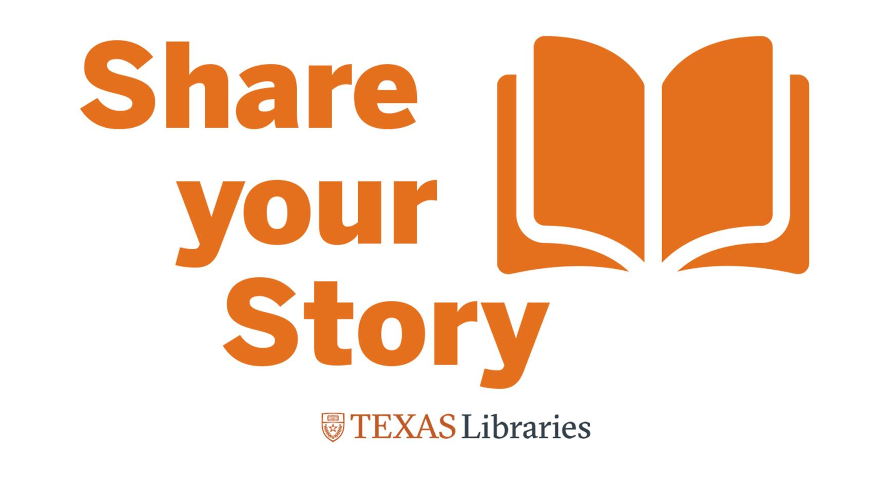 "logo for stories campaign, ""Share Your Story"" with book graphic and Texas Libraries logo"